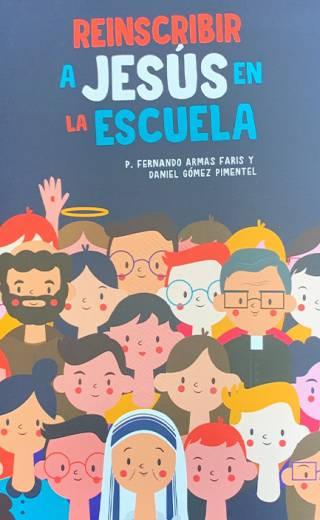 Reinscribir a Jesús en la Escuela